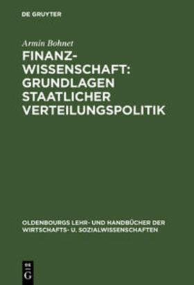 Bohnet | Finanzwissenschaft: Gurndlagen staatlicher Verteilungspolitik | Buch | sack.de