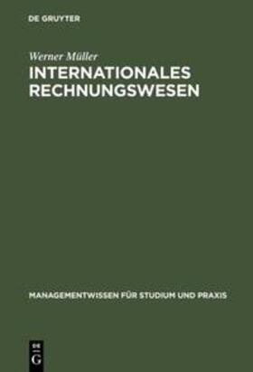Müller | Internationales Rechnungswesen | Buch | sack.de