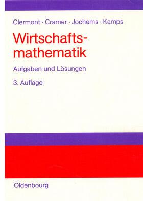 Clermont / Cramer / Jochems   Wirtschaftsmathematik   Buch   sack.de