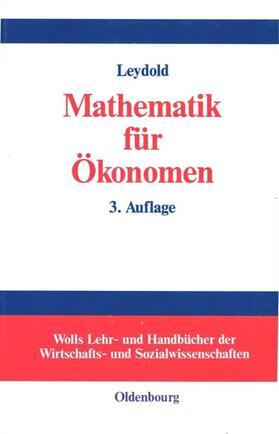 Leydold | Mathematik für Ökonomen | Buch | sack.de