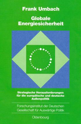 Umbach | Globale Energiesicherheit | Buch | sack.de