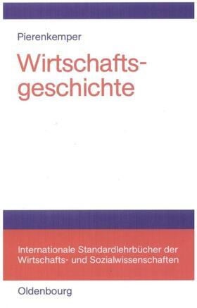 Pierenkemper | Wirtschaftsgeschichte | Buch | sack.de