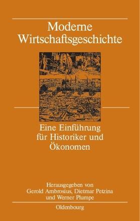 Ambrosius / Petzina / Plumpe | Moderne Wirtschaftsgeschichte | Buch | sack.de