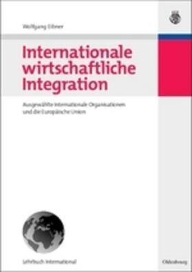 Eibner | Internationale und wirtschaftliche Integration | Buch | sack.de