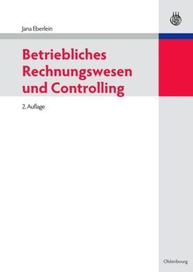 Eberlein | Betriebliches Rechnungswesen und Controlling | Buch | sack.de
