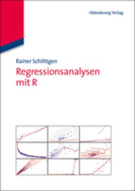 Schlittgen   Regressionsanalysen mit R   Buch   sack.de