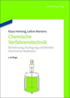 Hertwig / Martens | Chemische Verfahrenstechnik | E-Book | sack.de