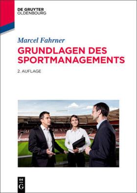 Fahrner | Grundlagen des Sportmanagements | Buch | sack.de