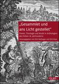 """Niefanger / Rose    """"Gesammlet und ans Licht gestellet""""   Buch    Sack Fachmedien"""