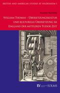 Bayerlipp |  William Thomas - Übersetzungskultur und kulturelle Übersetzung im England der mittleren Tudor Zeit | Buch |  Sack Fachmedien