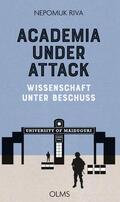 Riva |  Academia under Attack - Wissenschaft unter Beschuss | Buch |  Sack Fachmedien