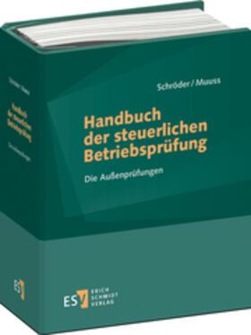 Schröder / Muuss | Handbuch der steuerlichen Betriebsprüfung - Abonnement | Buch