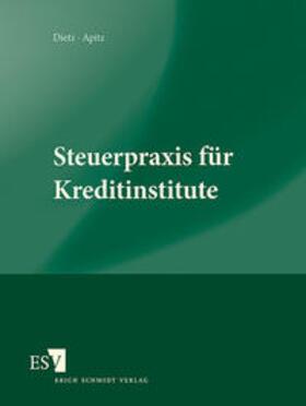 Dietz / Apitz   Steuerpraxis für Kreditinstitute   Loseblattwerk   sack.de