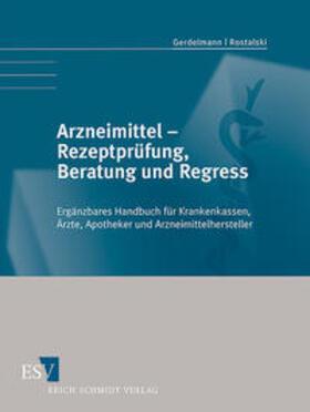 Gerdelmann / Rostalski   Arzneimittel - Rezeptprüfung, Beratung und Regress   Buch   sack.de