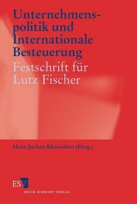 Kleineidam | Unternehmenspolitik und Internationale Besteuerung | Buch