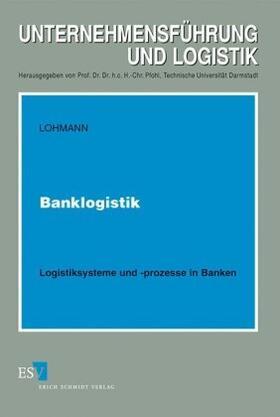 Lohmann | Banklogistik | Buch | sack.de