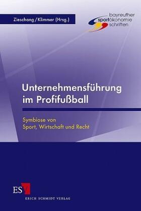Zieschang / Klimmer   Unternehmensführung im Profifußball   Buch   sack.de
