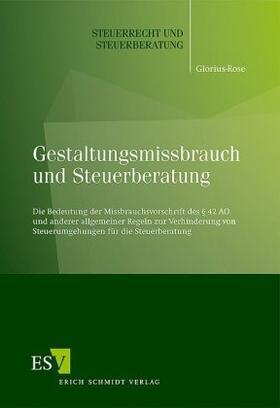 Glorius-Rose | Gestaltungsmissbrauch und Steuerberatung | Buch | sack.de