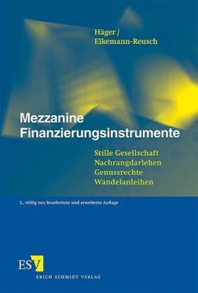 Häger / Elkemann-Reusch   Mezzanine Finanzierungsinstrumente   Buch   sack.de