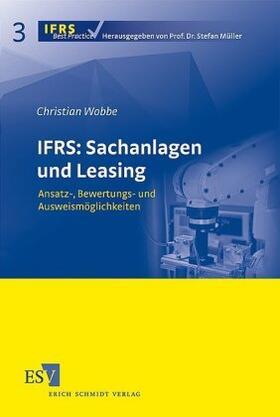 Wobbe | IFRS: Sachanlagen und Leasing | Buch | sack.de