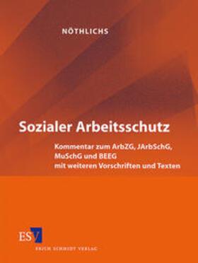 Nöthlichs | Sozialer Arbeitsschutz | Loseblattwerk | sack.de