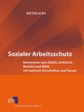 Nöthlichs |  Sozialer Arbeitsschutz | Loseblattwerk |  Sack Fachmedien