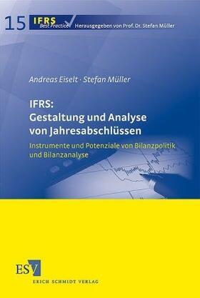 Eiselt / Müller | IFRS: Gestaltung und Analyse von Jahresabschlüssen | Buch | sack.de