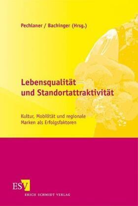 Pechlaner / Bachinger | Lebensqualität und Standortattraktivität | Buch | sack.de