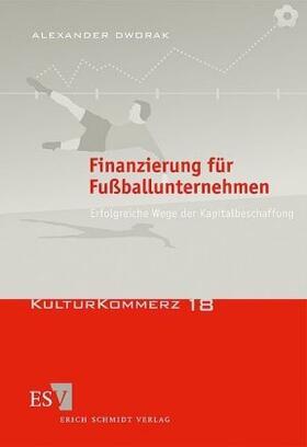 Dworak | Finanzierung für Fußballunternehmen | Buch | sack.de