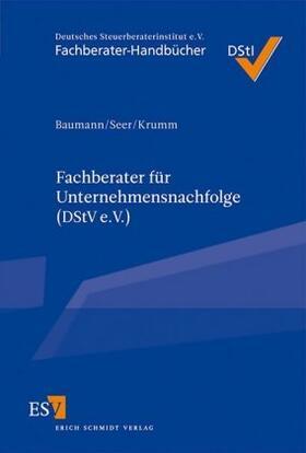 Baumann / Seer / Krumm   Fachberater für Unternehmensnachfolge (DStV e.V.)   Buch   sack.de