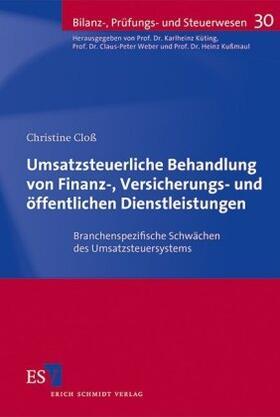 Cloß | Umsatzsteuerliche Behandlung von Finanz-, Versicherungs- und öffentlichen Dienstleistungen | Buch | sack.de