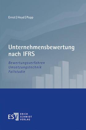 Ernst / Heyd / Popp | Unternehmensbewertung nach IFRS | Buch | sack.de