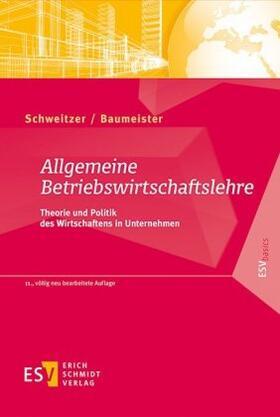 Schweitzer / Baumeister | Allgemeine Betriebswirtschaftslehre | Buch | sack.de