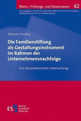 Frieling | Die Familienstiftung als Gestaltungsinstrument im Rahmen der Unternehmensnachfolge | Buch | sack.de
