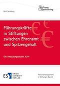 Sandberg / Mecking |  Führungskräfte in Stiftungen zwischen Ehrenamt und Spitzengehalt | Buch |  Sack Fachmedien