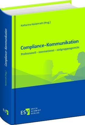 Hastenrath | Compliance-Kommunikation | Buch | sack.de