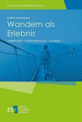 Schumacher   Wandern als Erlebnis   Buch   sack.de