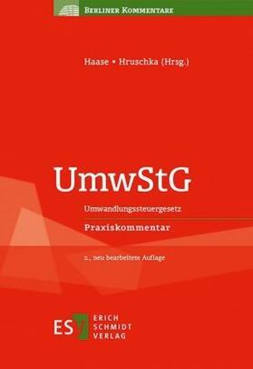 Haase / Hruschka / Arjes   UmwStG, Kommentar   Buch   sack.de
