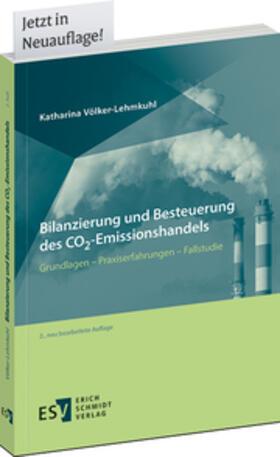 Völker-Lehmkuhl | Bilanzierung und Besteuerung des CO2-Emissionshandels | Buch