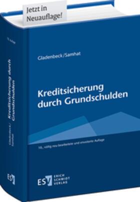 Gladenbeck / Samhat / Gaberdiel   Kreditsicherung durch Grundschulden   Buch   sack.de