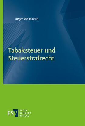 Weidemann | Tabaksteuer und Steuerstrafrecht | E-Book | sack.de