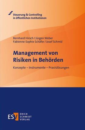 Hirsch / Weber / Schäfer | Hirsch, B: Management von Risiken in Behörden | Buch | sack.de