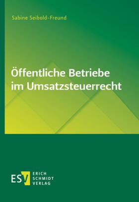 Seibold-Freund | Öffentliche Betriebe im Umsatzsteuerrecht | Buch | sack.de