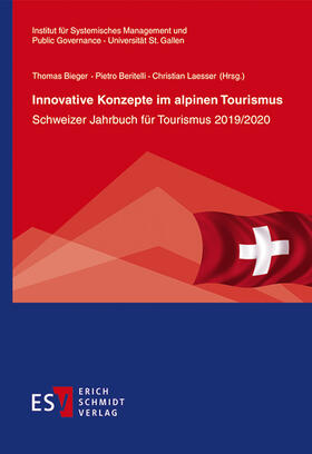 Bieger / Laesser / Beritelli | Innovative Konzepte im alpinen Tourismus | Buch | sack.de