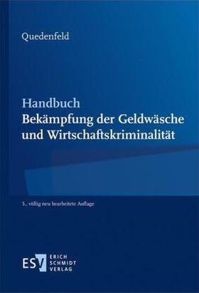 Quedenfeld | Handbuch Bekämpfung der Geldwäsche und Wirtschaftskriminalität | Buch | sack.de