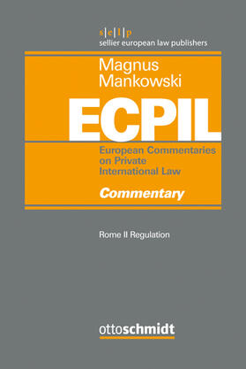 Magnus / Mankowski / Magnus   Rome II Regulation - Commentary   Buch   Sack Fachmedien