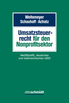 Weitemeyer / Schauhoff / Achatz   Umsatzsteuerrecht für den Nonprofitsektor   Buch   Sack Fachmedien