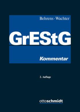 Behrens / Wachter / Behrens | Grunderwerbsteuergesetz | Buch | Sack Fachmedien