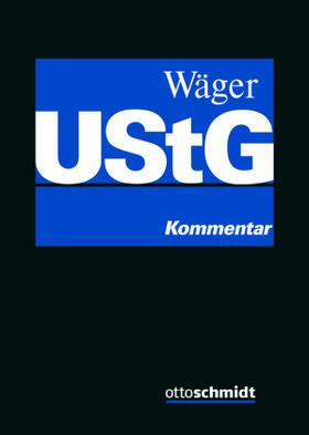 Wäger | Umsatzsteuergesetz: UStG | Buch | sack.de