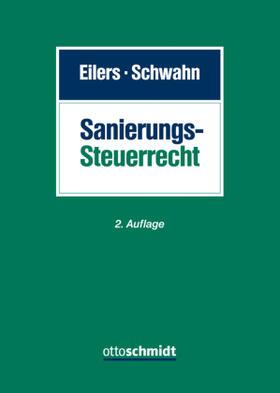 Eilers / Schwahn / Tiemann | Sanierungssteuerrecht | Buch